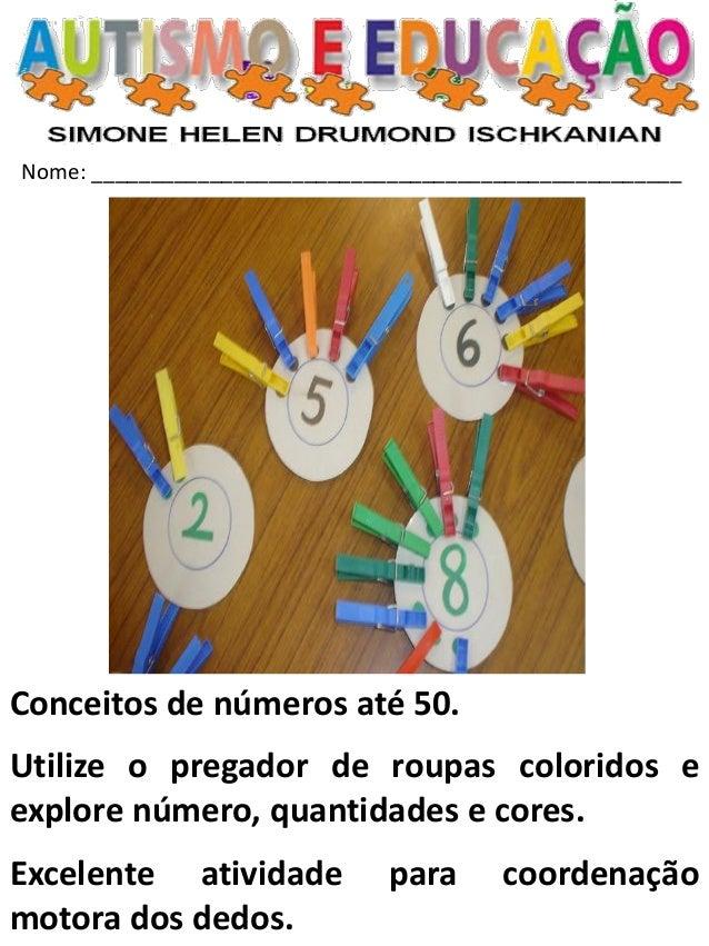 Nome: __________________________________________________  Conceitos de números até 50.  Utilize o pregador de roupas color...