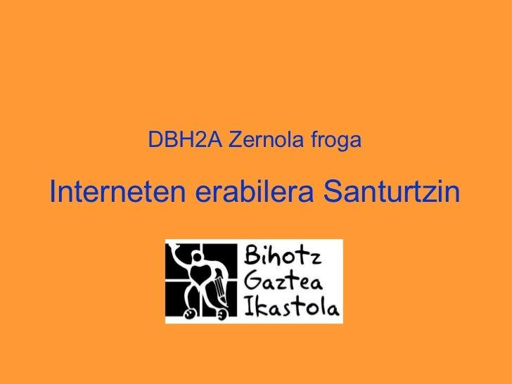 DBH2A Zernola froga Interneten erabilera Santurtzin