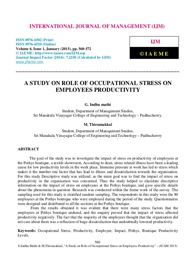 A Study On Role Of Occcupational Stress On Employees