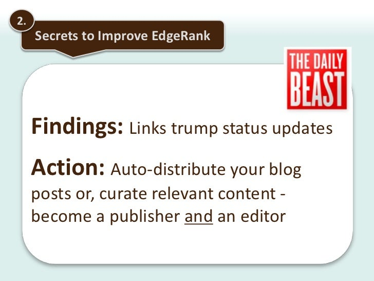 2.<br />Secrets to Improve EdgeRank<br />Roll out the Red Carpet… Customize the welcome page and try to convert users to '...