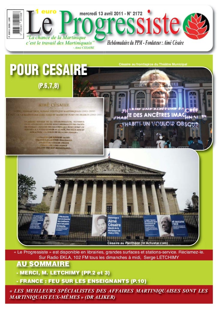 "Le Progressiste            1 euro                  mercredi 13 avril 2011 - N° 2172       ""La chance de la Martinique     ..."