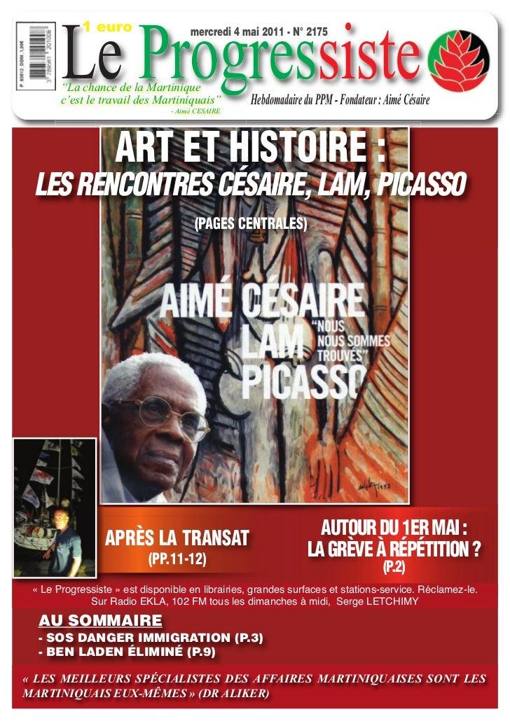 """Le Progressiste            1 euro                   mercredi 4 mai 2011 - N° 2175       """"La chance de la Martinique       ..."""