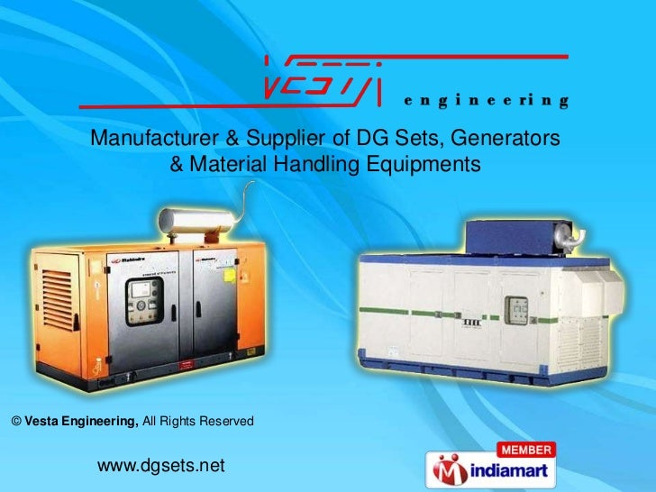 Manufacturer & Supplier of DG Sets, Generators                   & Material Handling Equipments© Vesta Engineering, All Ri...