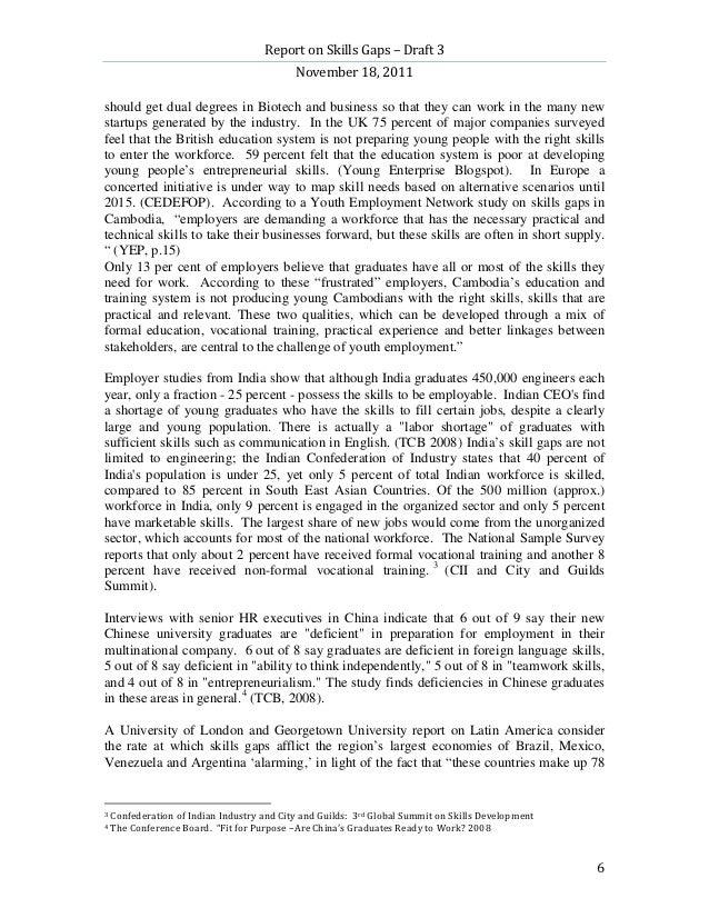 Report on Skills Gaps – Draft 3                                            November 18, 2011should get dual degrees in Bio...