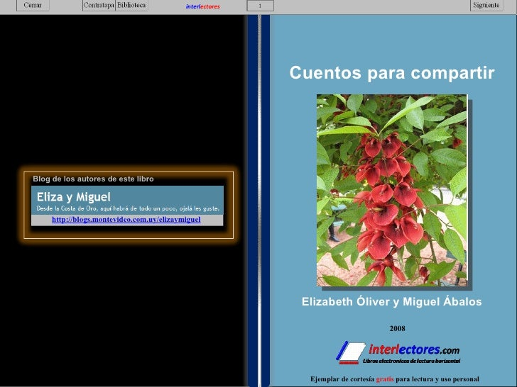 2008 interl ectores http://blogs.montevideo.com.uy/elizaymiguel   interl ectores Cuentos para compartir Elizabeth Óliver y...