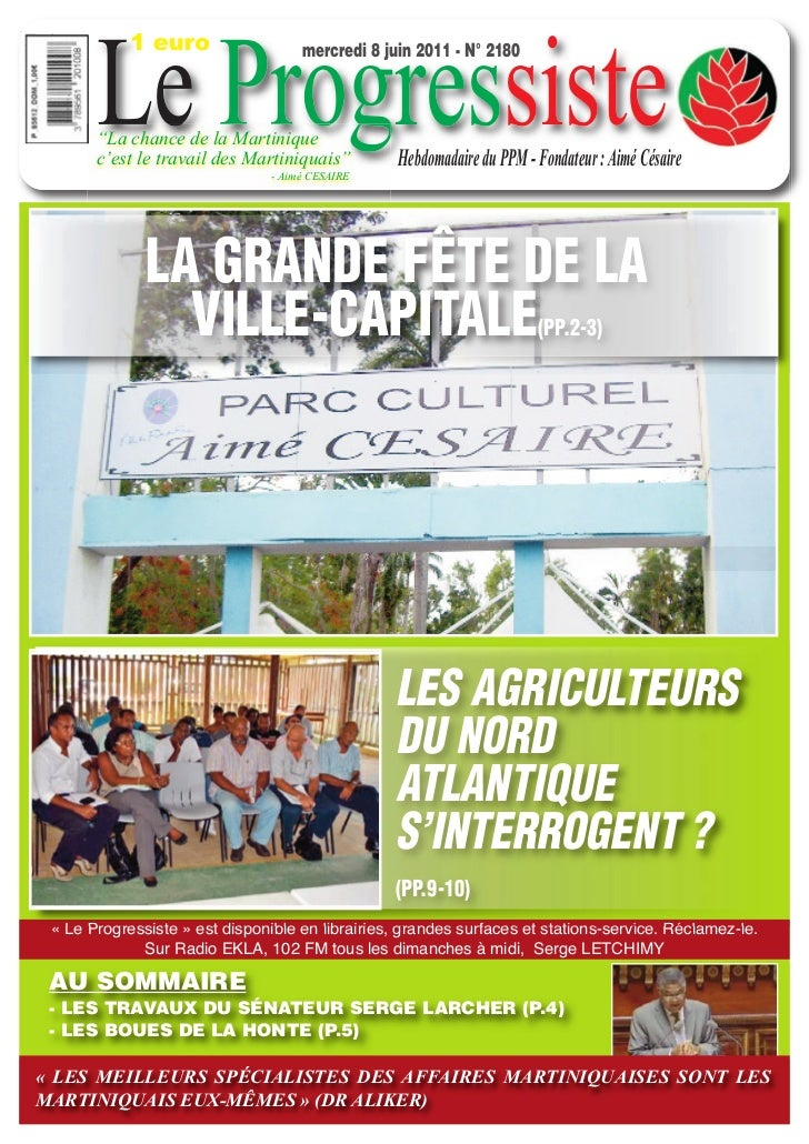 "Le Progressiste            1 euro                   mercredi 8 juin 2011 - N° 2180       ""La chance de la Martinique      ..."