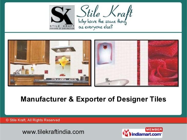 Manufacturer & Exporter of Designer Tiles