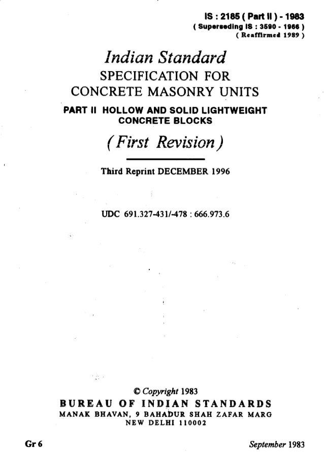IS:2185(Partll)-1983 ( Superseding IS : 3590 - 1996 ) ( Reaffirmed 1989 ) SPECIFICATION FOR CONCRETE MASONRY UNITS PART II...