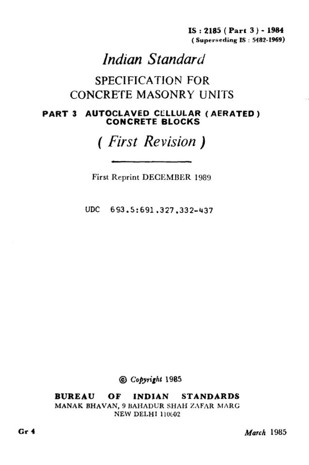 IS : 2185 ( Part 3 ) - 1984 (Superseding IS : 5482-1969) Indian Standard SPECIFICATION FOR CONCRETE MASONRY UNITS PART 3 A...