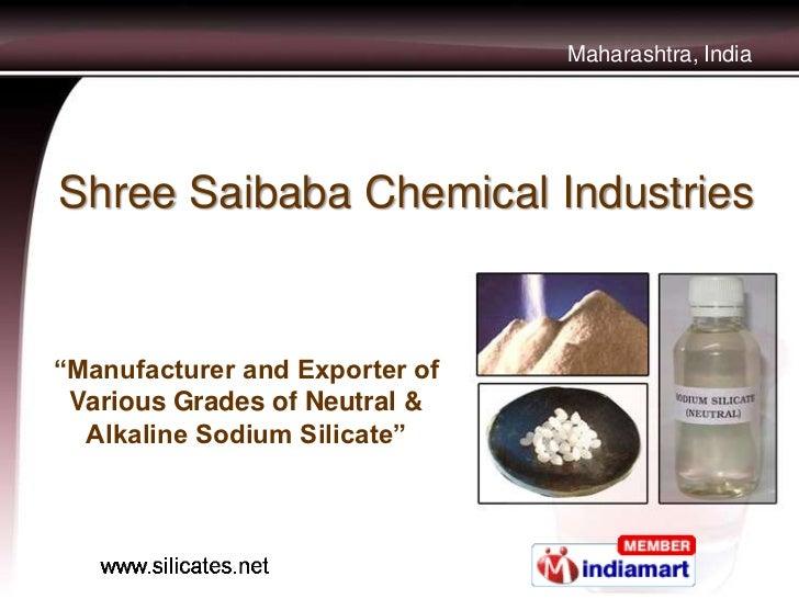 "Maharashtra, IndiaShree Saibaba Chemical Industries""Manufacturer and Exporter of Various Grades of Neutral &  Alkaline Sod..."