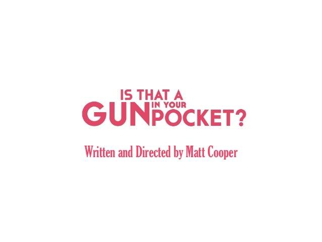 Written and Directed by Matt Cooper