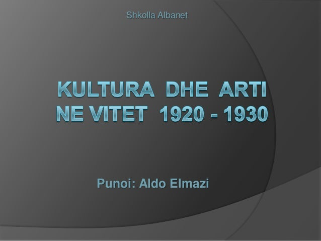 Shkolla Albanet  Punoi: Aldo Elmazi