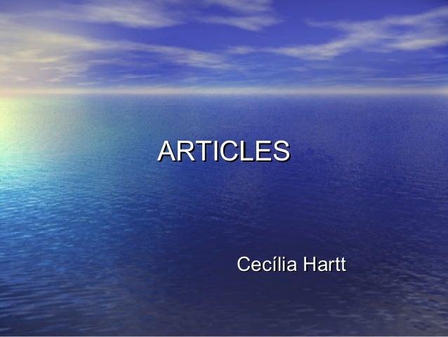 ARTICLESARTICLES Cecília HarttCecília Hartt