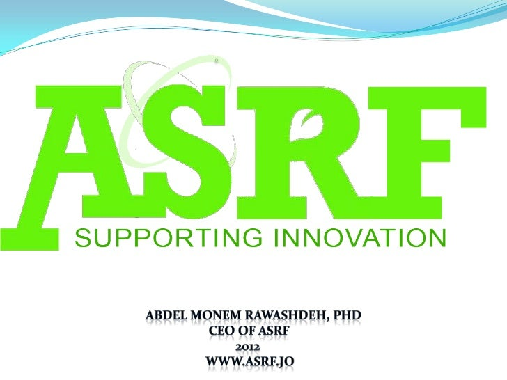 ASRF Applied Scientific Research Fund (ASRF) is a non- government, non-profit organization, it is a spin-off from MonoJo,...
