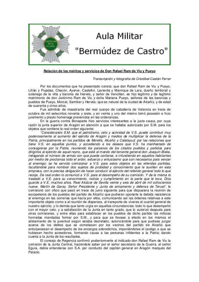 Relación de los méritos y servicios de Don Rafael Ram de Viu y Pueyo Transcripción y fotografía de Cristóbal Castán Ferrer...