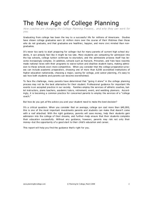 www.planningforcollege.com © Planning for College, March 2008 2 The New Age of College Planning How coaches are changing t...