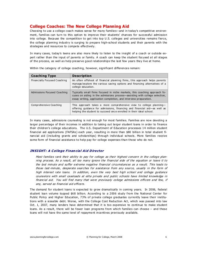 www.planningforcollege.com © Planning for College, March 2008 6 College Coaches: The New College Planning Aid Choosing to ...