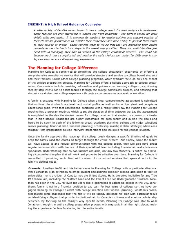 www.planningforcollege.com © Planning for College, March 2008 8 INSIGHT: A High School Guidance Counselor A wide variety o...