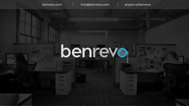 benrevo.com info@benrevo.com angel.co/benrevo benrev