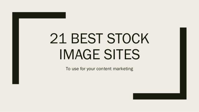 21 best stock image sites for your content marketing