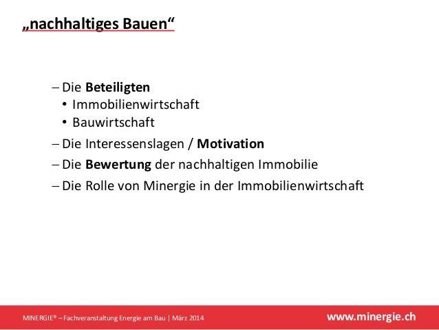 """www.minergie.ch """"nachhaltigesBauen"""" − DieBeteiligten • Immobilienwirtschaft • Bauwirtschaft − DieInteressenslagen/Mo..."""
