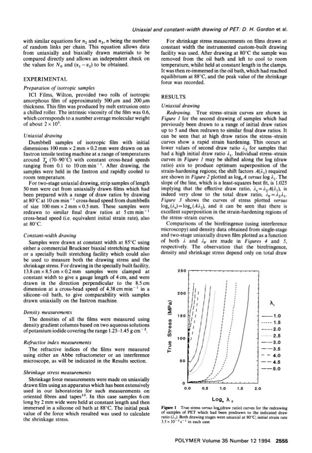 Uniaxial and constant-width drawing of PET. D. H. Gordon et al. with similar equations for n2 and n3, n being the number o...