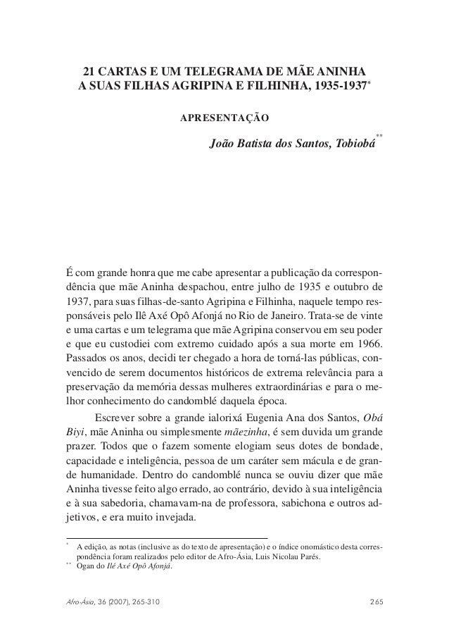 21 CARTAS E UM TELEGRAMA DE MÃE ANINHA  A SUAS FILHAS AGRIPINA E FILHINHA, 1935-1937*  APRESENTAÇÃO  João Batista dos Sant...