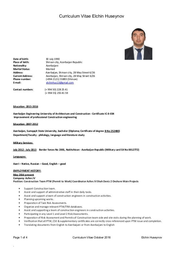Curriculum Vitae Elchin Huseynov Personal Information: Date of birth: 30 July 1990 Place of birth: Shirvan city, Azerbaija...