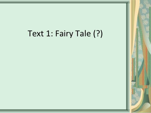 Text 1: Fairy Tale (?)