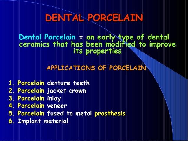 DENTAL CERAMICS Dental Porcelain All-CERAMIC RESTORATIONS dental material Slide 2