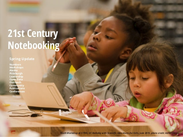 21st Century Notebooking Youth Workshop at CITRIS, UC Berkeley with Scientific Adventures for Girls, June 2015, photo credi...