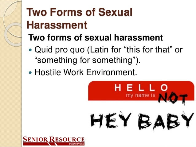 Two forms of sexual harassment