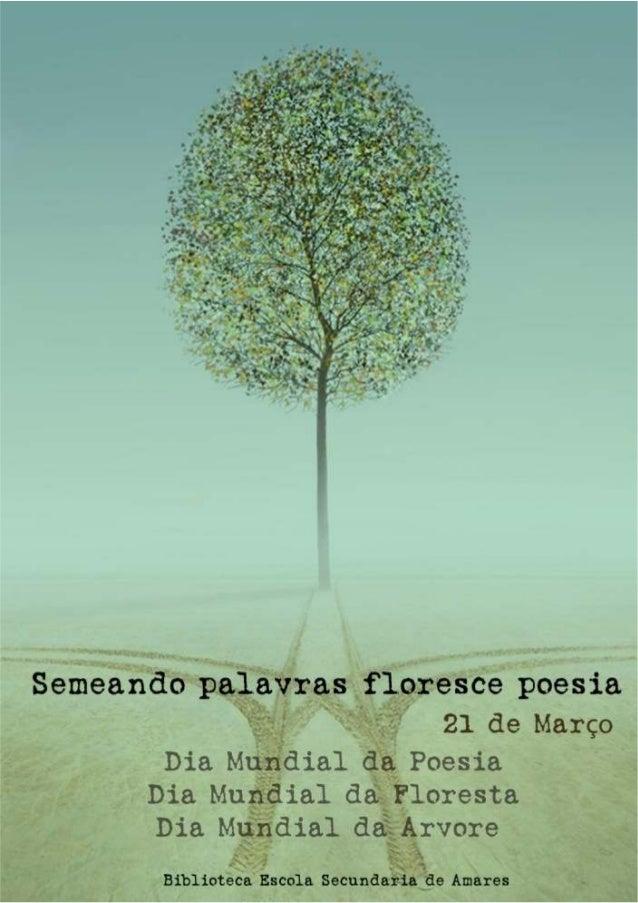 Semeando palavras floresce poesia - 21 de março/21 poemas