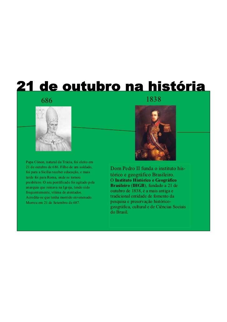 686                                                       1838Papa Cónon, natural da Trácia, foi eleito em21 de outubro de...