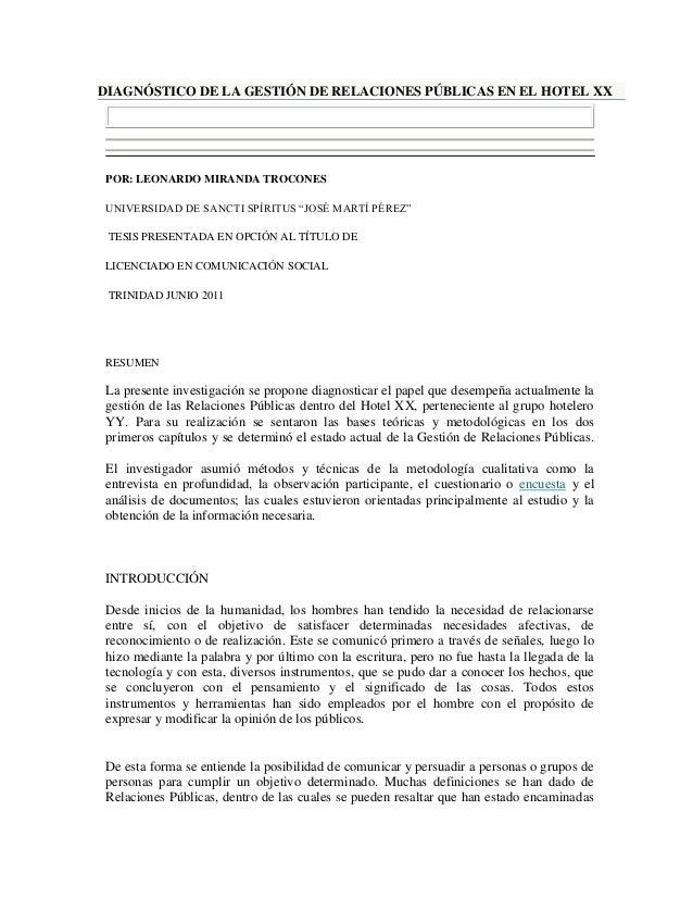 DIAGNÓSTICO DE LA GESTIÓN DE RELACIONES PÚBLICAS EN EL HOTEL XX POR: LEONARDO MIRANDA TROCONES UNIVERSIDAD DE SANCTI SPÍRI...