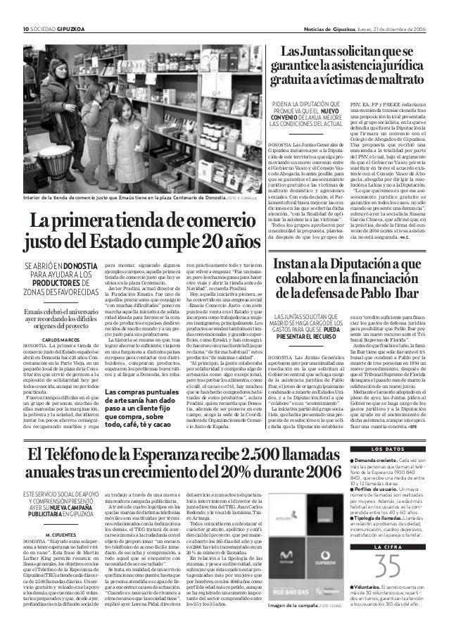 10 SOCIEDAD GIPUZKOA Noticias de Gipuzkoa Jueves, 21 de diciembre de 2006 CARLOS MARCOS DONOSTIA. La primera tienda de com...