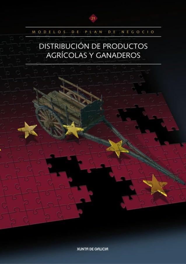 Venta y distribución    de productosagrícolas y ganaderos M O D E L O S   D E   P L A N   D E   N E G O C I O