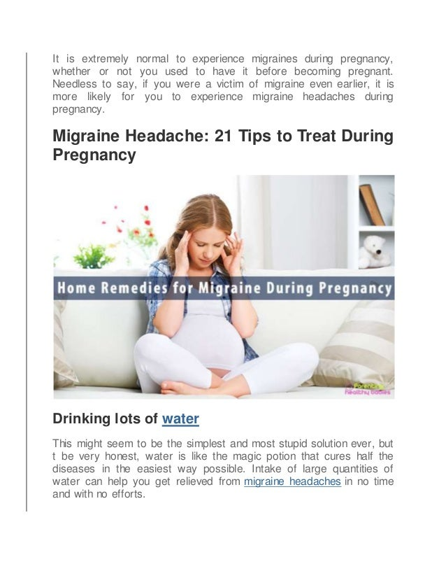 21 effective home remedies for migraine headache during pregnancy