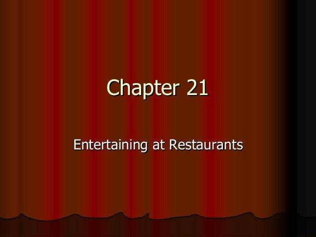 Chapter 21Entertaining at Restaurants