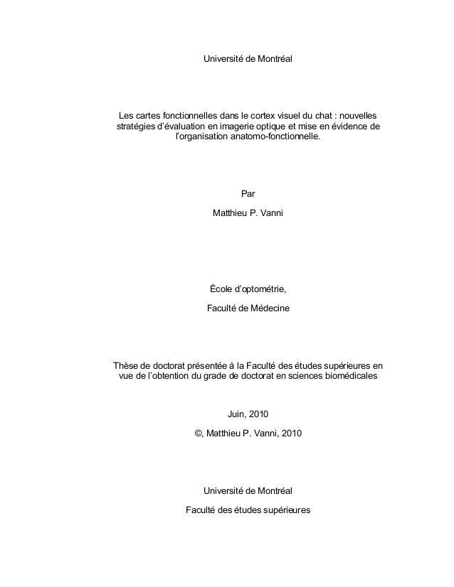 Université de Montréal Les cartes fonctionnelles dans le cortex visuel du chat : nouvelles stratégies d'évaluation en imag...