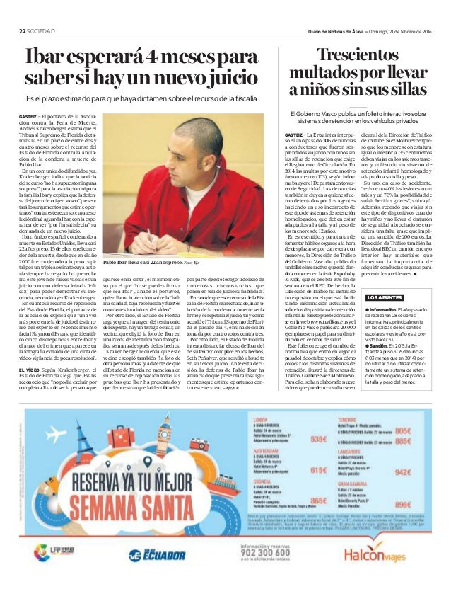 22 SOCIEDAD Diario de Noticias de Álava – Domingo, 21 de febrero de 2016 GASTEIZ – El portavoz de la Asocia- ción contra l...