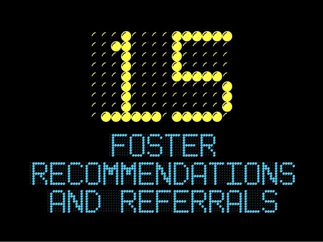 15fosterrecommendations and referrals