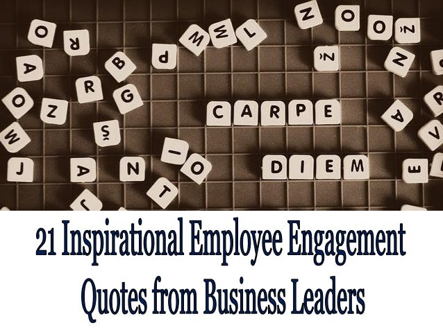 inspirational employee engagement quotes from business leaders