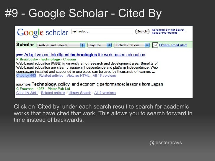 #9 - Google Scholar - Cited By Click on Cited by under each search result to search for academic works that have cited tha...