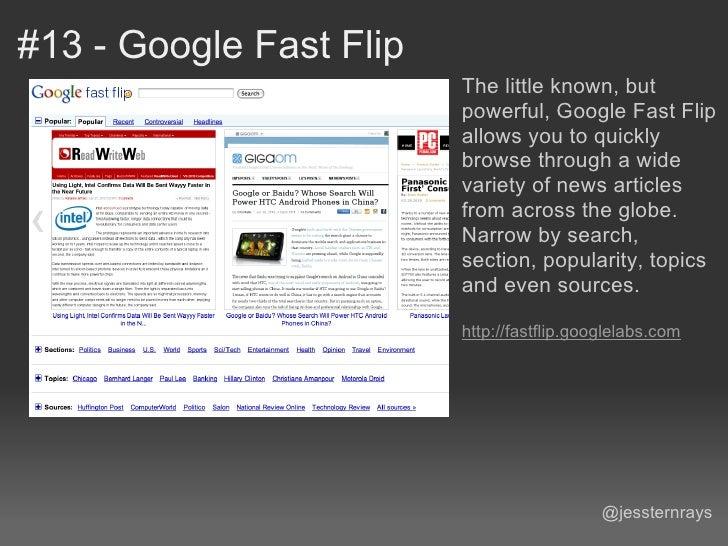 #13 - Google Fast Flip                         The little known, but                         powerful, Google Fast Flip   ...