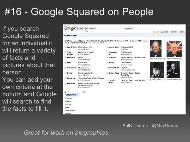 #16 - Google Squared on PeopleIf you searchGoogle Squaredfor an individual itwill return a varietyof facts andpictures abo...