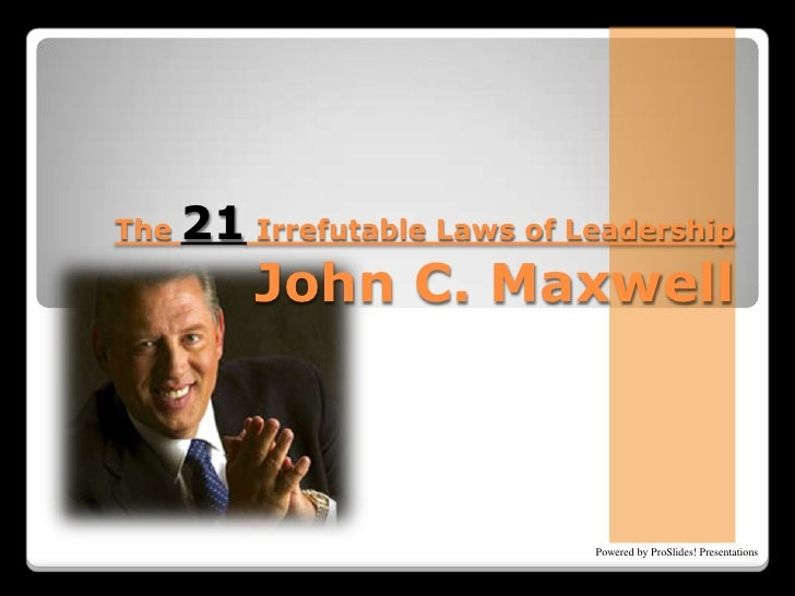 The 21 Irrefutable Laws of LeadershipJohn C. Maxwell<br />