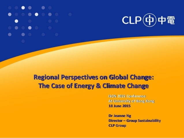 Regional Perspectives on Global Change:Regional Perspectives on Global Change: The Case of Energy & Climate ChangeThe Case...