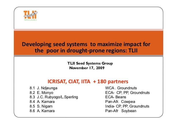 Developing seed systems  to maximize impact for      the  poor in drought‐prone regions: TLII                           TL...