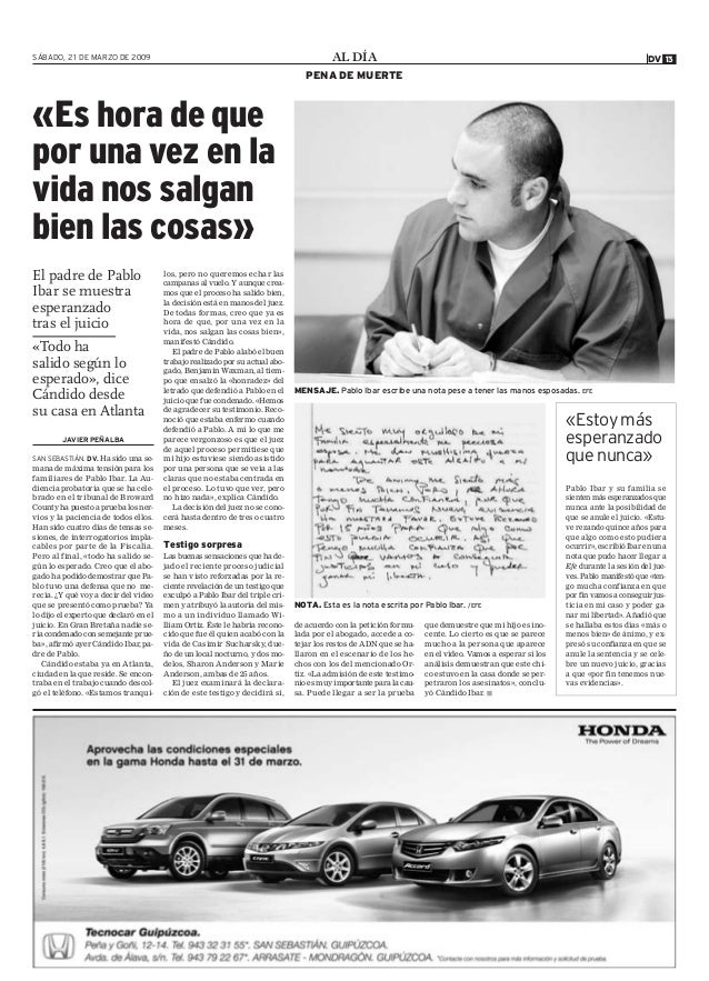 AL DÍASÁBADO, 21 DE MARZO DE 2009 13DV PENA DE MUERTE JAVIER PEÑALBA SAN SEBASTIÁN. DV. Ha sido una se- mana de máxima ten...